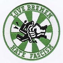 Werder Bremen Aufnäher Motiv Love Bremen hate Facism 8 x 8 cm
