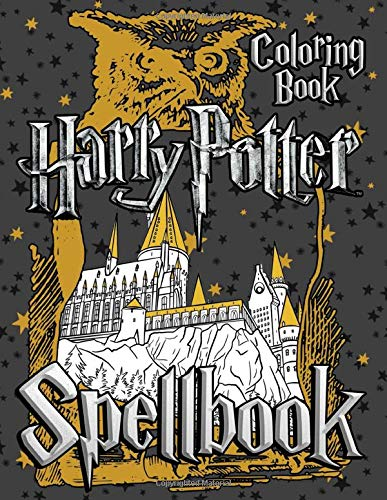 Harry Potter Spellbook Coloring Book: Collection of Harry Potter Spells in Mandala and Flower Pattern - Amazing Coloring Books for Adults and Teens | Great Gifts for Fans