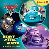 Heavy Metal Mater & Other Tall Tales (Cars Toon) by...