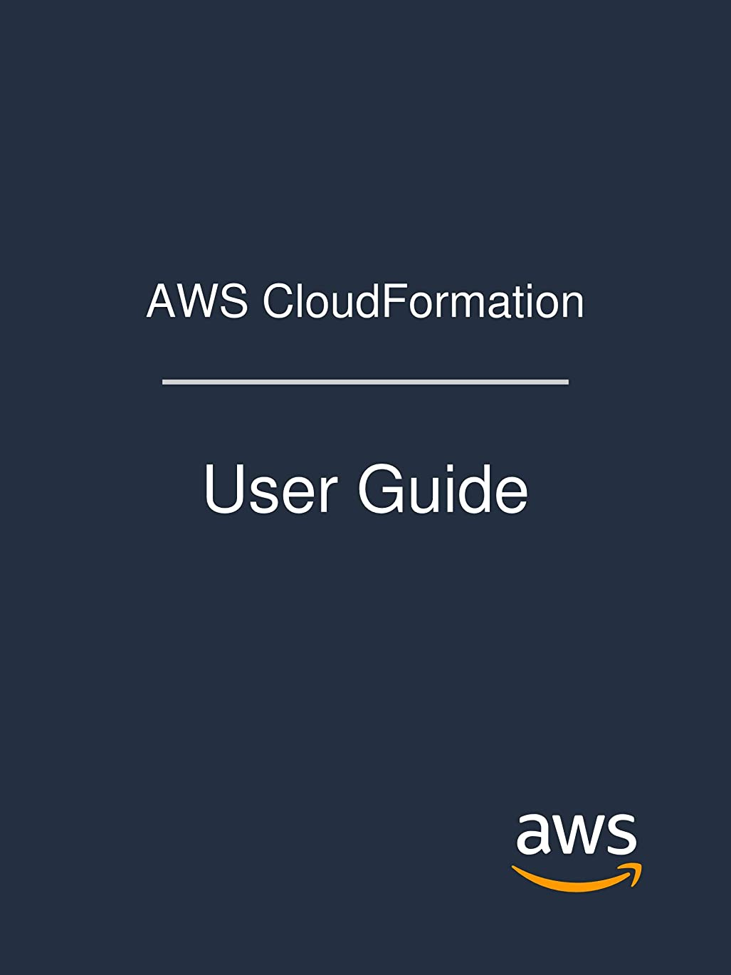 地下室モデレータ病弱AWS CloudFormation: User Guide (English Edition)