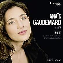 Anais Gaudemard - Anais Gaudemard Solo - Harmonia Nov