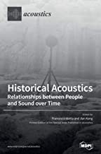 Historical Acoustics: Relationships between People and Sound over Time