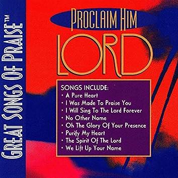 Proclaim Him Lord