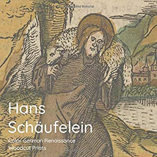 Hans Schäufelein Color German Renaissance Woodcut Prints