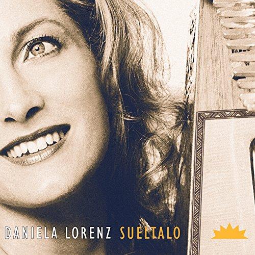 Sueltalo - Daniela Lorenz - Lateinamerikanische Harfenmusik