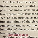 Days With Dr. Yen Lo [Explicit]