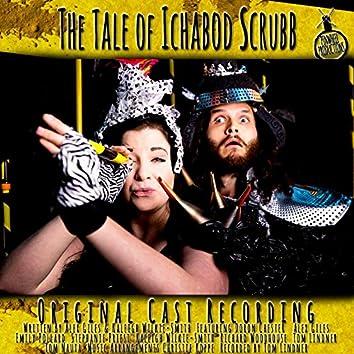 The Tale of Ichabod Scrubb (Original Cast Recording)