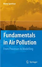 Fundamentals in Air Pollution: From Processes to Modelling