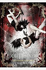 A Carnivale of Horror [signed edition] Hardcover