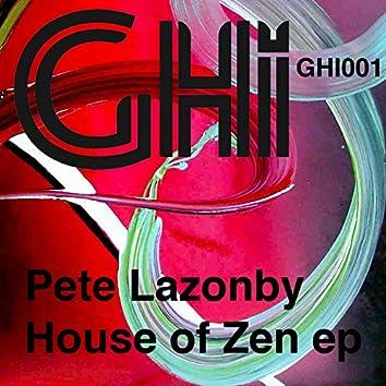 House Of Zen