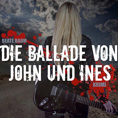 Die Ballade von John und Ines Titelbild
