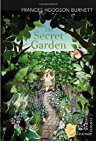 The Secret Garden (Vintage Classics) by Frances Hodgson Burnett(2013-06-01)