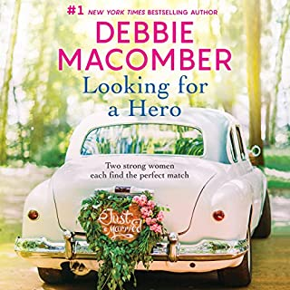 Looking for a Hero                   By:                                                                                                                                 Debbie Macomber                               Narrated by:                                                                                                                                 Elizabeth Klett                      Length: 10 hrs and 52 mins     179 ratings     Overall 4.3