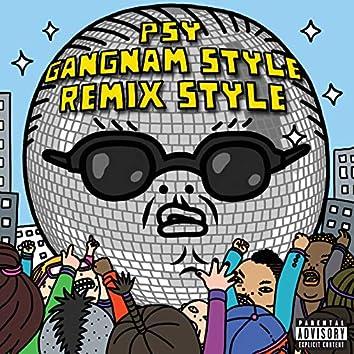Gangnam Style (Remix Style EP)