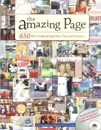 Compare Textbook Prices for The Amazing Page: 650 Scrapbook Page Ideas, Tips and Techniques Memory Makers 2 PAP/CDR Edition ISBN 0035313640568 by Memory Makers