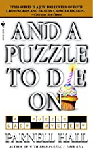 And a Puzzle to Die On (Puzzle Lady Mysteries Book 6)