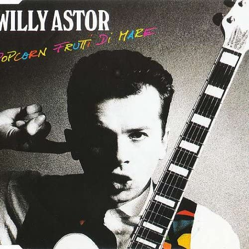 Willy Astor Popcorn Frutti Di Mare Jupiter Records 664 479 product image