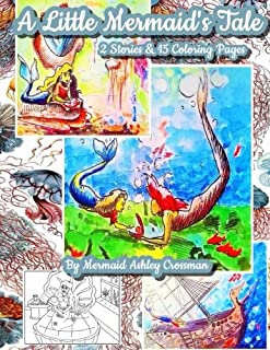 A Little Mermaids Tale: Two Short Stories and Coloring Pages