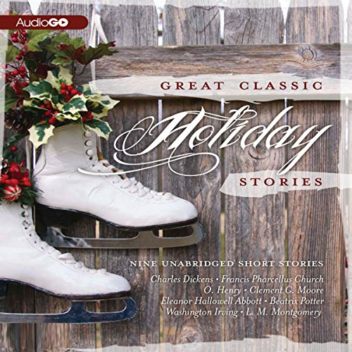 Great Classic Holiday Stories  Audiolibri