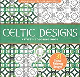 Celtic Designs Adult Coloring Book Peter Pauper Press 2014 ISBN 13 978 1441317438 This Features 31 Full Page Printed On Single Sides Of