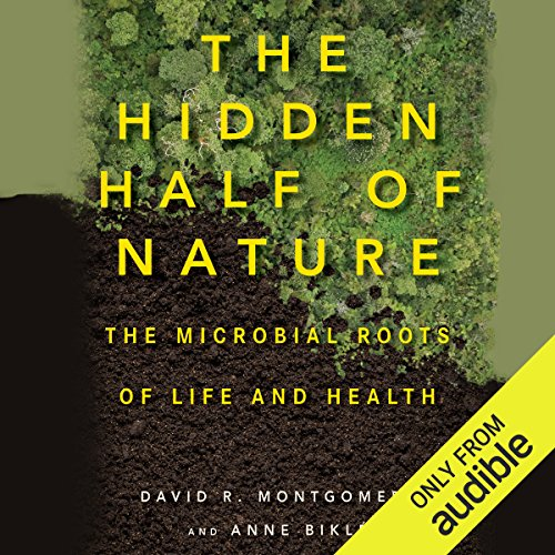 The Hidden Half of Nature audiobook cover art