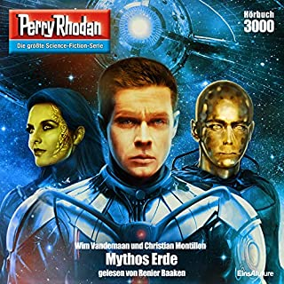 Mythos Erde     Perry Rhodan 3000              Autor:                                                                                                                                 Wim Vandemaan,                                                                                        Christian Montillon                               Sprecher:                                                                                                                                 Renie Baaken                      Spieldauer: 5 Std. und 15 Min.     109 Bewertungen     Gesamt 4,2