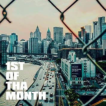 1st of tha Month
