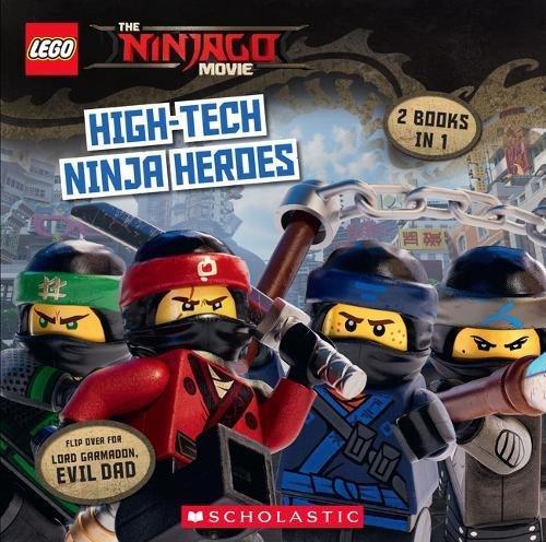 The LEGO Ninjago Movie: High-Tech Ninja Heroes / Lord Garmadon, Evil Dad (Flipbook)