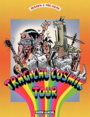 Cosmik Roger (Tome 6) - Tragical Cosmik Tour