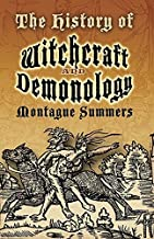 The History of Witchcraft and Demonology (Dover Occult) by Summers, Montague (July 30, 2007) Paperback