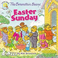 The Berenstain Bears' Easter Sunday (Berenstain Bears Living Lights)
