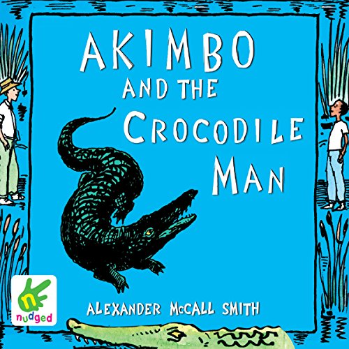 Akimbo and the Crocodile Man cover art