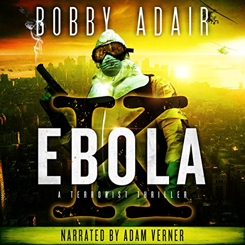 Ebola K: A Terrorism Thriller audiobook cover art