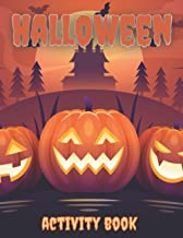 Halloween Activity Book for Children: Coloring Pages, Word Searches & More! Ages 6-12: Cute Pumpkin and Haunted House Larg...