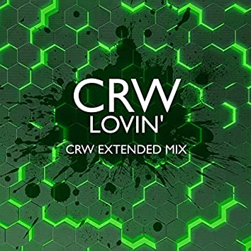 Lovin' (CRW Extended Mix)