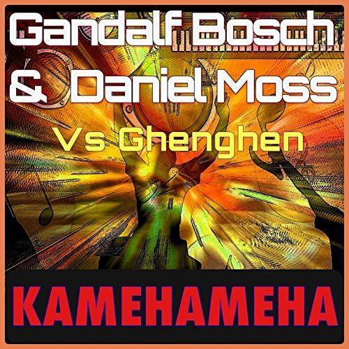 Gandalf Bosch, Daniel Moss & Ghenghen