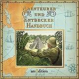 Abenteurer- und Entdecker-Handbuch - Dugald Steer