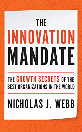 The Innovation Mandate: The Growth Secrets of the Best Organizations in the World - Library Edition