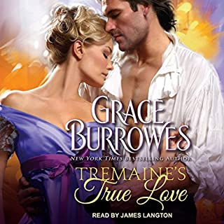 Tremaine's True Love     True Gentlemen Series, Book 1              By:                                                                                                                                 Grace Burrowes                               Narrated by:                                                                                                                                 James Langton                      Length: 10 hrs and 23 mins     38 ratings     Overall 4.3
