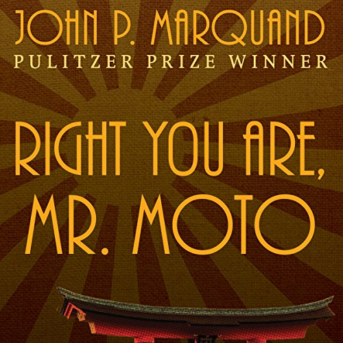 Right You Are, Mr. Moto audiobook cover art