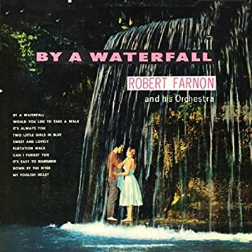 By a Waterfall