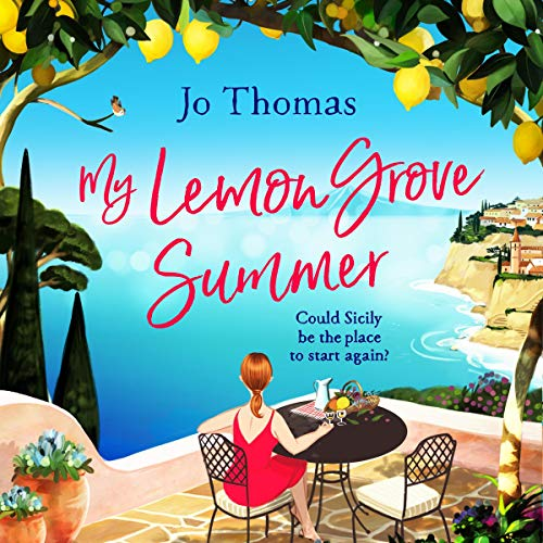 My Lemon Grove Summer                   By:                                                                                                                                 Jo Thomas                               Narrated by:                                                                                                                                 Rachel Atkins                      Length: Not Yet Known     Not rated yet     Overall 0.0