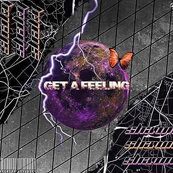 Get a Feeling
