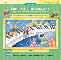 Music for Little Mozarts: Music Lesson Book 2/ Music Discovery Book 2