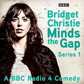 Bridget Christie Minds the Gap: Series 1 cover art