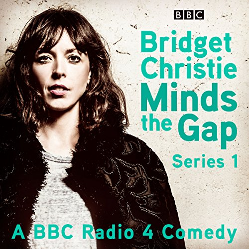 Bridget Christie Minds the Gap: Series 1 cover art