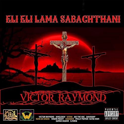 eli eli lama sabachthani explicit by