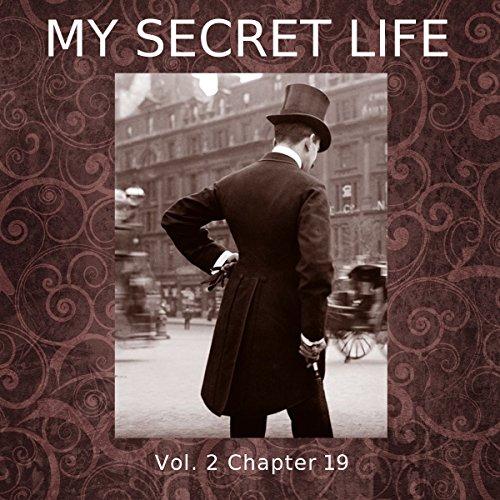 My Secret Life: Volume Two Chapter Ninteen audiobook cover art