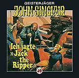 John Sinclair Edition 2000 – Folge 49 – Ich jagte Jack the Ripper