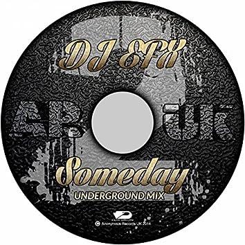 Someday (Underground Mix)